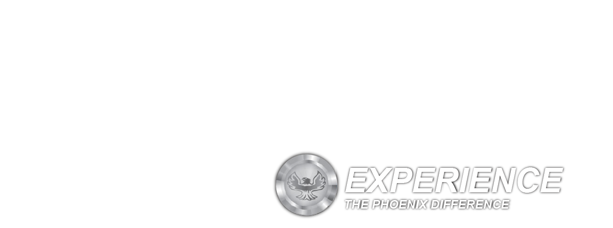 EXPERIENCE THE PHOENIX DIFFERENCE